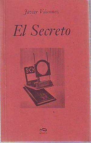 EL SECRETO.: VASCONEZ, Javier.