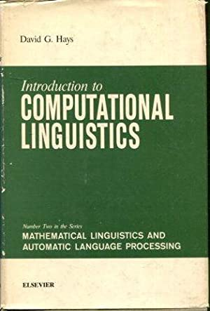 INTRODUCTION TO COMPUTATIONAL LINGUISTICS. NUMBER TWO IN: HAYS, David G.
