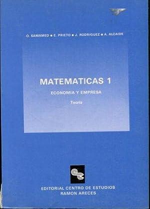 MATEMATICAS 1. ECONOMIA Y EMPRESA.: VV.AA.