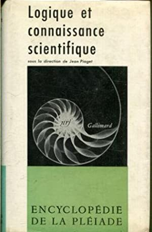 LOGIQUE ET CONNAISSANCE SCIENTIFIQUE.: VV.AA.