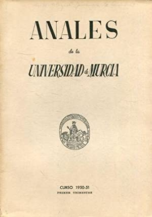 ANALES DE LA UNIVERSIDAD DE MURCIA, CURSO 1950-1951, PRIMER TRIMESTRE.: VV.AA.