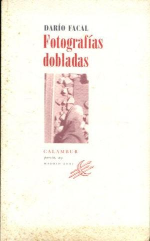 FOTOGRAFIAS DOBLADAS.: FAGAL, Dario.