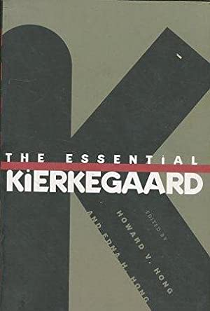 THE ESSENTIAL KIERKEGAARD.