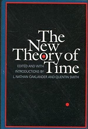 THE NEW THEORY OF TIME.: OAKLANDER/SMITH, L. NATHAN/