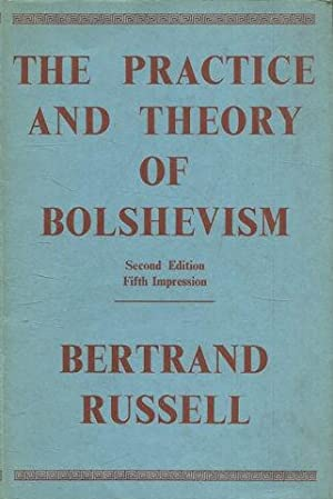 THE PRACTICE AND THEORY OF BOLSHEVISM. 2º EDITIONS.