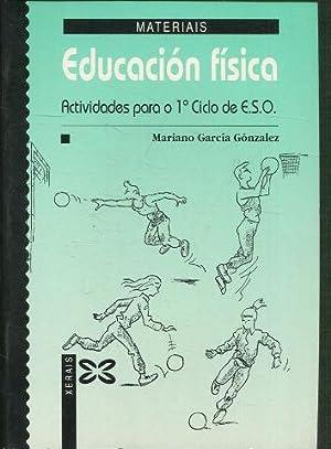 EDUCACION FISICA. ACTIVIDADES PARA O CICLO 1º: GARCIA GONZALEZ Mariano.