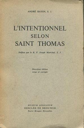 L intentionnel selon Saint Thomas. Preface par: HAYEN, Andre.