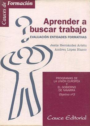 APRENDER A BUSCAR TRABAJO.: HERNANDEZ ARISTU/ LOPEZ