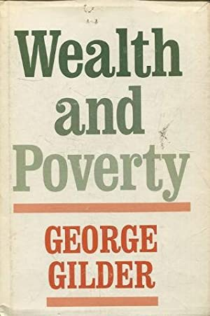 WEALTH AND POVERTY.