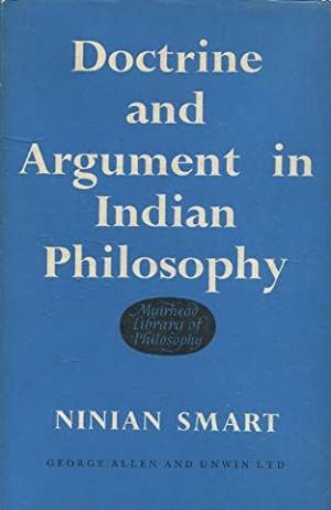 DOCTRINE AND ARGUMENT IN INDIAN PHILOSOPHY.