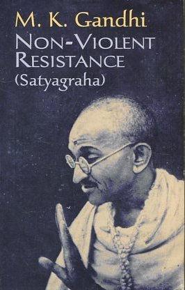 NON-VIOLENT RESISTANCE.: GANDHI, M.K.