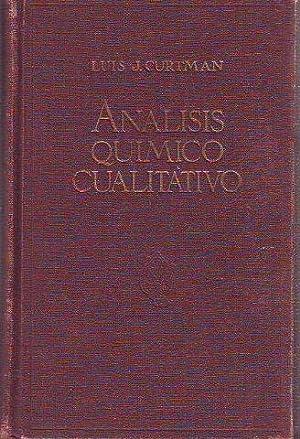 ANALISIS QUIMICO CUALITATIVO BASADO EN LAS LEYES: CURTMAN, Luis J.