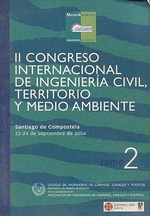II CONGRESO INTERNACIONAL DE INGENIERIA CIVIL, TERRITORIO Y MEDIO AMBIENTE. TOMO II.: VV.AA.