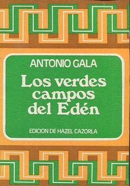 LOS VERDES CAMPOS DEL EDEN.: GALA Antonio.