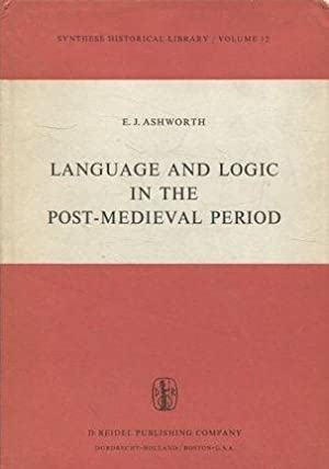 LANGUAGE AND LOGIC IN THE POST-MEDIEVAL PERIOD. VOL 12.