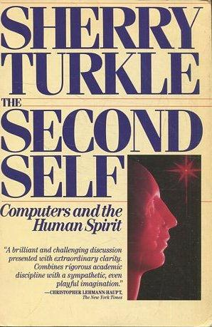 SHERRY TURKLE THE SECOND SELF.