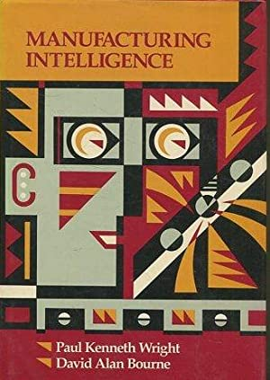 MANUFACTURING INTELLIGENCE.: KENNETH WRIGHT/ ALAN