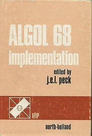 ALGOL 68 IMPLEMENTATION.: PECK, J.E.L.