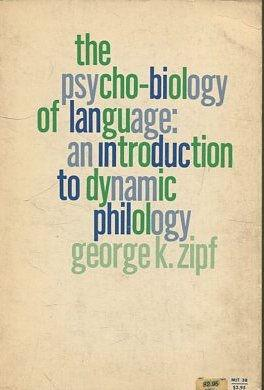 THE PSYCHO-BIOLOGY OF LANGUAGE: AN INTRODUCTION TO DYNAMIC PHILOLOGY.