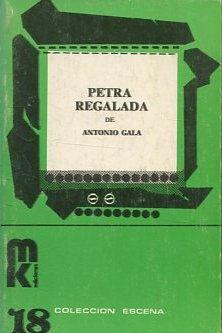 PETRA REGALADA.: GALa Antonio.