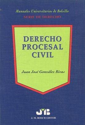 MANUALES UNIVERSITARIOS DE BOLSILLO. SERIE DE DERECHO.: GONZALEZ RIVAS, Juan