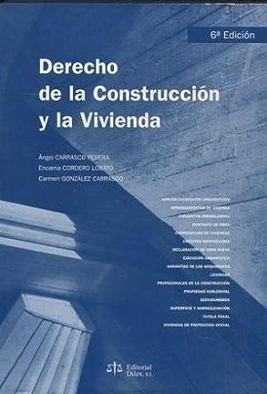 DERECHO DE LA CONSTRUCCION Y LA VIVIENDA.: CARRASCO PEREDA/ CORDERO