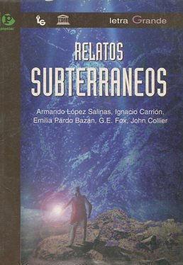 RELATOS SUBTERRANEOS.: VV.AA.