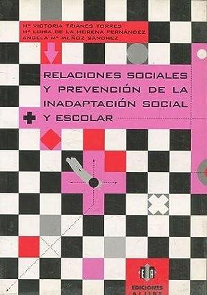 RELACIONES SOCIALES Y PREVENCION DE LA INADAPTACION: VV.AA.