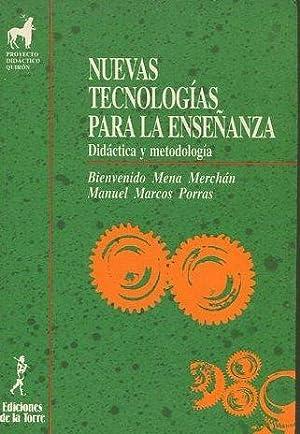 NUEVAS TECNOLOGIAS PARA LA ENSEÑANZA. DIDACTICA Y: MENA MERCHAN/ MARCOS
