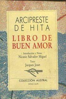 LIBRO DE BUEN AMOR.: HITA, Arcipreste de.