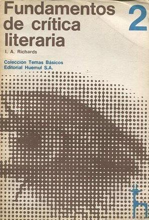 FUNDAMENTOS DE CRITICA LITERARIA 2.: RICHARDS, I.A.