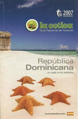 REPUBLICA DOMINICANA. UN PAIS CINCO ESTRELLAS.