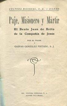 PAJE, MISIONERO Y MARTIR. EL BEATO JUAN: GONZALEZ PINTADO, Gaspar.