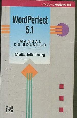 WORD PERFECT 5.1.: MINCBERG, Mella.