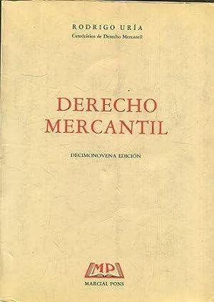 DERECHO MERCANTIL.: URIA, Rodrigo.