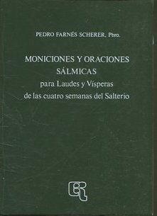 MONICIONES Y ORACIONES SALMICAS para Laudes y: FARNES SCHERER, Pedro.