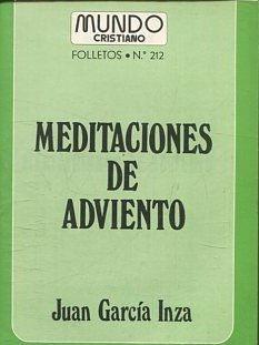 MEDITACIONES DE ADVIENTO.: GARCIA INZA, Juan.