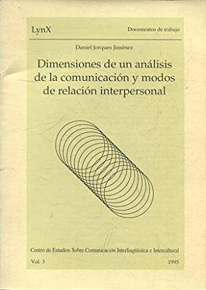 DIMENSIONES DE UN ANALISIS DE LA COMUNICACIÓN: JORQUES JIMENEZ, Daniel.