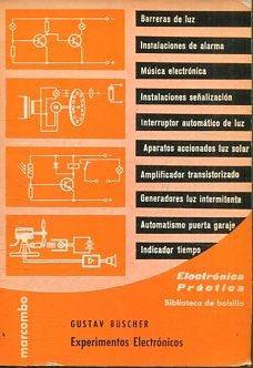 EXPERIMENTOS ELECTRONICOS.: BUSCHER Gustav.