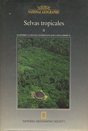 SELVAS TROPICALES II. EL HOMBRE Y LA: VV.AA.