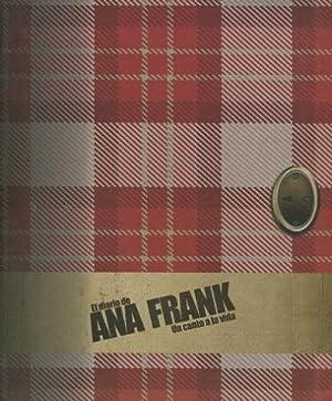EL DIARIO DE ANA FRANK. UN CANTO A LA VIDA.: VV.AA.