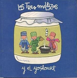 LAS TRES MELLIZAS Y EL YOGhOURT.: VV.AA.