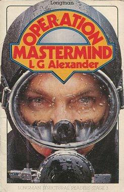 OPERATION MASTERMIND.: ALEXANDER, L.G.
