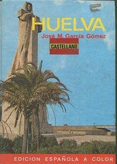 HUELVA.: GARCIA GOMEZ, Jose M.