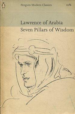 SEVEN PILLARS OF WISDOM.: LAWRENCE OF ARABIA.