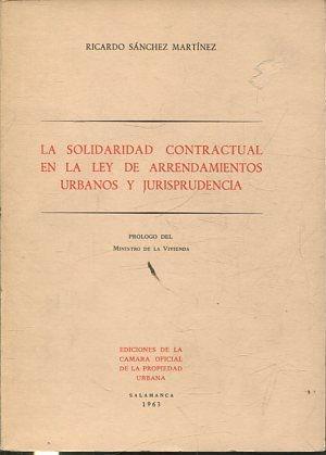 LA SOLIDARIDAD CONTRACTUAL EN LA LEY DE: SANCHEZ MARTINEZ, Ricardo.