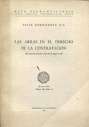 LAS ARRAS EN EL DERECHO DE LA: HERNANDEZ GIL, Felix.