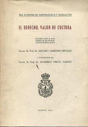 EL DERECHO, VALOR DE CULTURA.: QUINTANO RIPOLLES/ PRIETO-CASTRO,