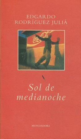 SOL DE MEDIANOCHE.: rodriguez julia, Edgardo.
