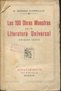 LAS 100 OBRAS MAESTRAS DE LA LITERATURA: GOMEZ CARRILLO, E.